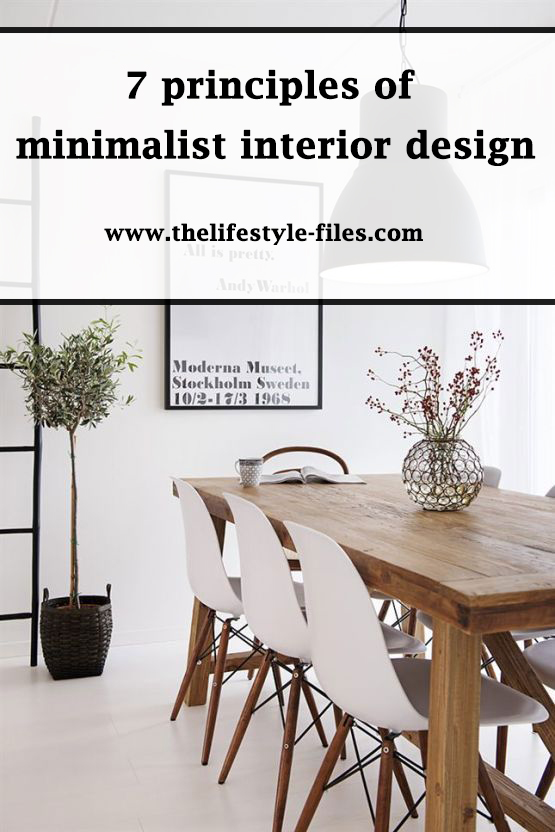 A Complete Guide To The Principles Of Minimalist Interior Design