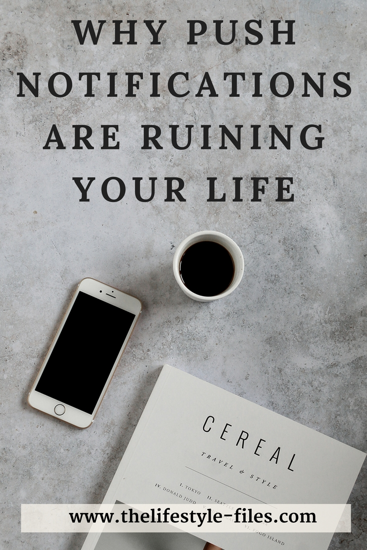 Why turning off phone notifications can change your life slow living / productivity / minimalism / intentional living